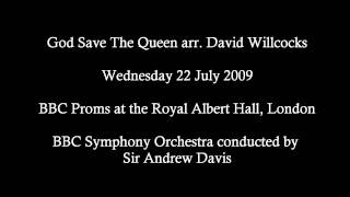 The Ultimate Arrangement and Peformance - God Save The Queen arr. David Willcocks