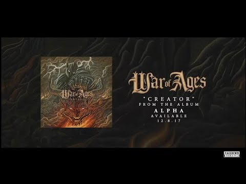 """War of Ages - """"Creator"""""""