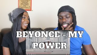 BEYONCÉ - MY POWER - REACTION VIDEO