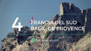 Francia del Sud : Baux de Provence e Saint Rémy - Cugini in viaggio