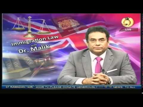 Immigration Law With Dr Malik 5 July 2014