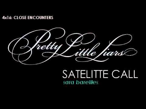 PLL 4x16 Satellite Call - Sara Bareilles