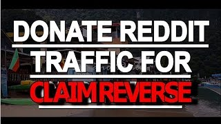 Repeat youtube video DONATE REDDIT TRAFFIC FOR CLAIM REVERSE