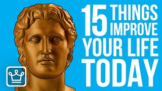 15 Things You Cąn Do TODAY to Improve Your Life