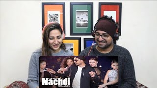 Pakistani Reacts to Nachdi | Sukhbir | Feat. Arjun