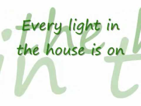 every light in the house is on lyrics by trace adkins