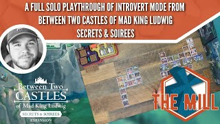 A Full Solo Playthrough of Introvert Mode from Between Two Castles of Mad King Ludwig S\u0026S - The Mill