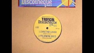 Sofrito specials presents Tropical discotheque EP vol 2 - Christina Lover ( Sofrito edit)