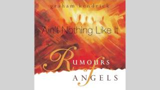 Graham Kendrick - Aint Nothing Like It from Christmas Album Rumours of Angels