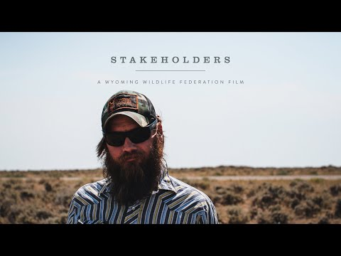Stakeholders | Conservation is a Wyoming Value