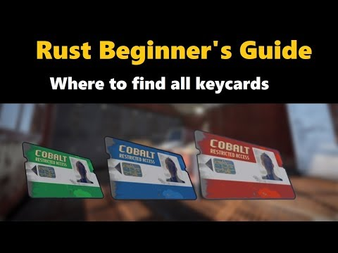 Rust Beginner's Guide - Where To Find All Keycards