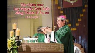Đức Tân Giám mục Luy Nguyễn Anh Tuấn dâng thánh lễ tạ ơn đầu tiên