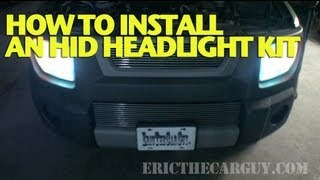 how to install an hid headlight kit  ericthecarguy
