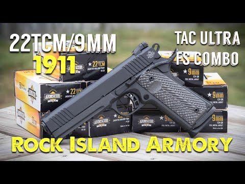 "NOT YOUR AVERAGE 1911 - Rock Island Armory 22TCM/9MM ""TAC Ultra FS Combo"""