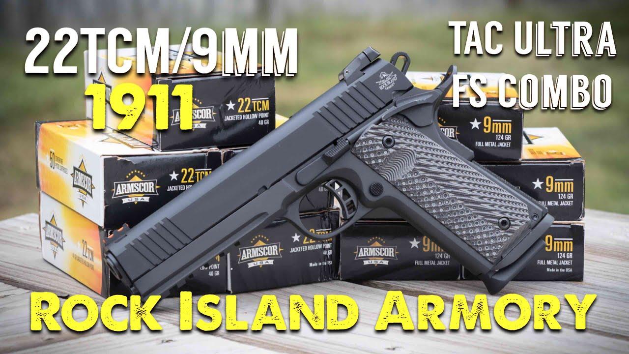 NOT YOUR AVERAGE 1911 - Rock Island Armory 22TCM/9MM