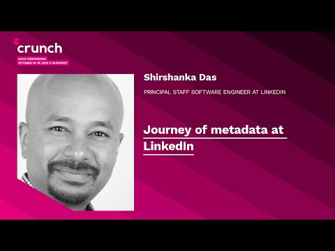 Shirshanka Das: Journey of metadata at LinkedIn at Crunch Data Conference