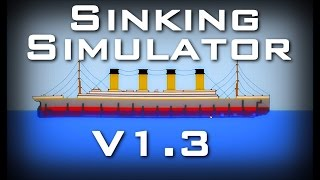 Sinking Ship Simulator (Free Download LINK) Titanic Reconstruction