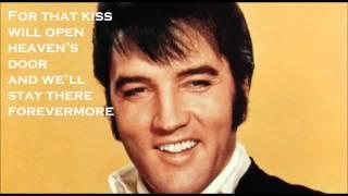 Elvis Presley - Kiss me Quick (with lyrics)