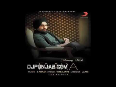 Taara | Ammy virk | New Punjabi Song 2015 ||