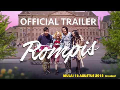 OFFICIAL TRAILER FILM ROMPIS (2018) - 16 AGUSTUS 2018 DI BIOSKOP