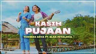 Download Thomas Arya feat Elsa Pitaloka - Kasih Pujaan (Official Lyrics Video)