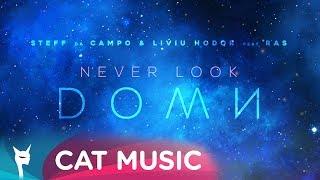 Смотреть клип Steff Da Campo & Liviu Hodor Feat. Ras - Never Look Down