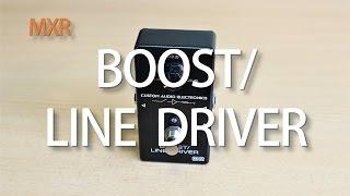 MXR CAE MC 401 Boost Line Driver