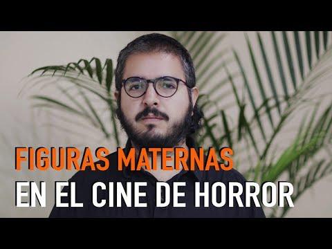 Figuras maternas en el cine de Horror