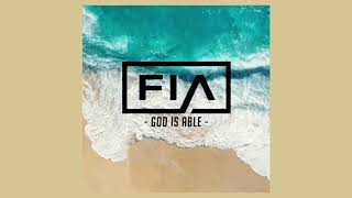 Fia - God Iṡ Able (Official Audio)