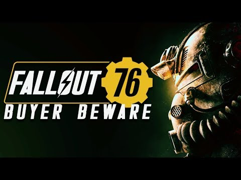 Buyer Beware 鈻� Fallout 76