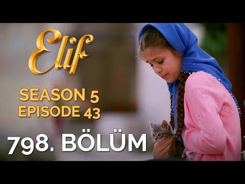 Elif 798. Bölüm   Season 5 Episode 43
