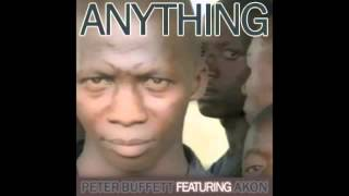 Anything - Peter Buffett Ft. Akon