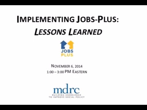 Implementing Jobs-Plus: Lessons Learned