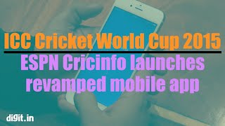 ESPN Cricinfo launches revamped mobile app