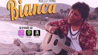 BIANCA - Rocco Ferri
