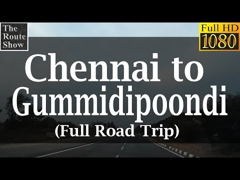 Drive to Gummidipoondi from Chennai  | Full HD video