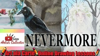 Nevermore  YouTube Artist Collective Beautiful Nightmare