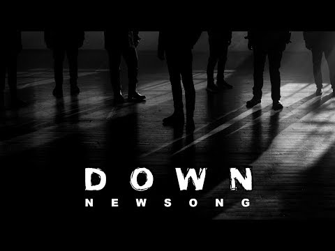 "NewSong - ""Down"" (Official Music Video)"