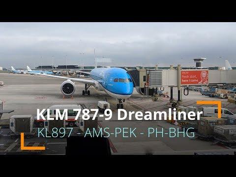 FLIGHT REPORT | KLM 787-9 Dreamliner - KL897 | Economy | Amsterdam AMS to Beijing PEK