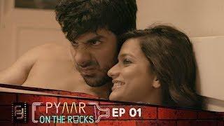 Pyaar On The Rocks - Ep 01 Prologue | New Comedy Web Series 2017 | Filmy Fiction