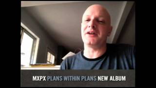 "MxPx - ""Plans Within Plans"" Guest Announcement #4"