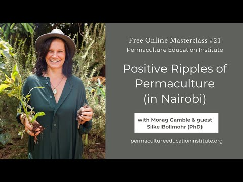 positive-ripples-in-permaculture.-home-&-orphanage-farm-tour-with-morag-gamble-&-silke-bollmohr-phd.