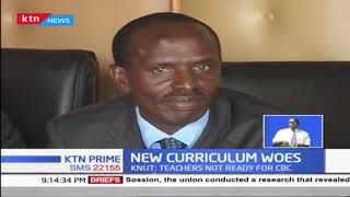 KNUT rejects Kenya's Competency-based Curriculum
