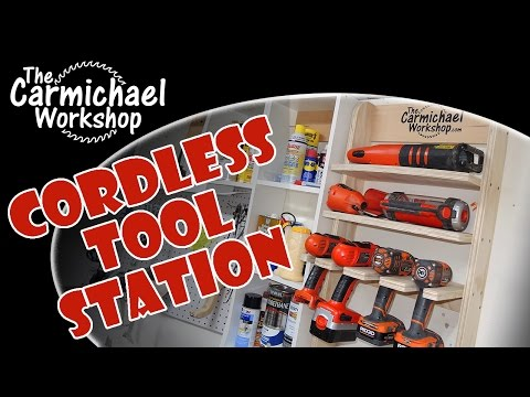 The Carmichael Workshop Make A Cordless Tool Charging Station