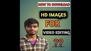 How to download hd images/photos for video editing in Telugu /how to download background hd images