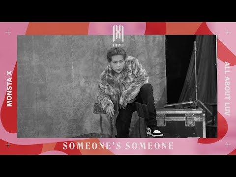 MONSTA X - SOMEONE'S SOMEONE