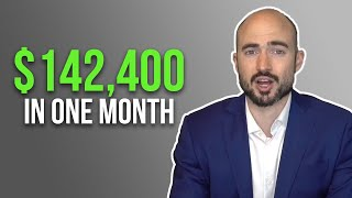 How I Made $142,400 In 1 Month From 3 Income Sources