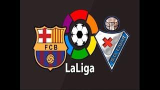 видео: барселона эйбар 13.01.2019 Barcelona Eibar live stream прямой эфир прямая трансляция голы обзор прог