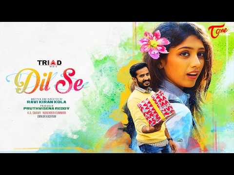 DIL SE | Telugu Short Film 2017 | Anchor Ravi, Monika | Directed by Ravi Kiran Kola | #NewShortFilms