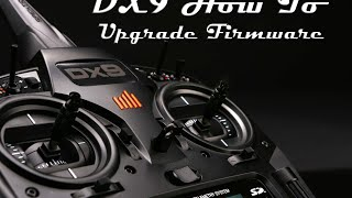 DX9 How To Upgrade Firmware